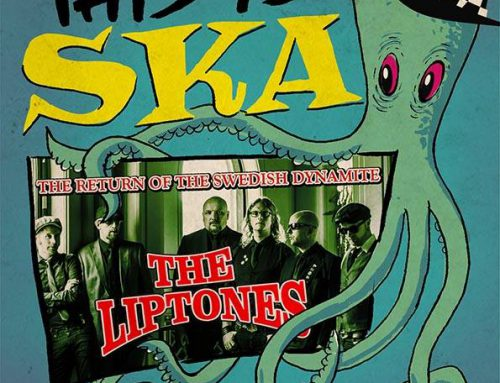 "The Liptones confirmed for ""This is Ska"" Festival, Germany!"